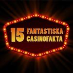 15 fantastiska fakta om casino